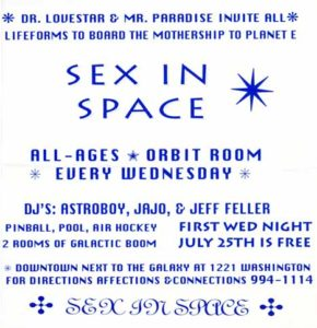 xx.xx.xxxx - Orbit Room - Sex in Space_01