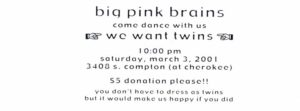 03.03.2001 - Big Pink Brains_01